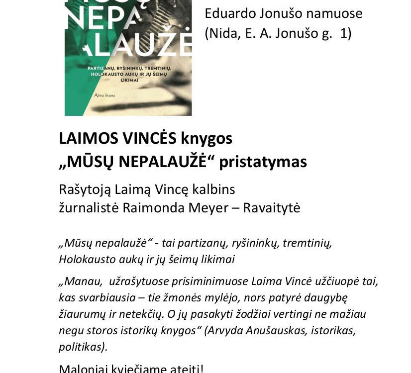"""LAIMOS VINCĖS knygos """"MŪSŲ NEPALAUŽĖ"""" pristatymas"""